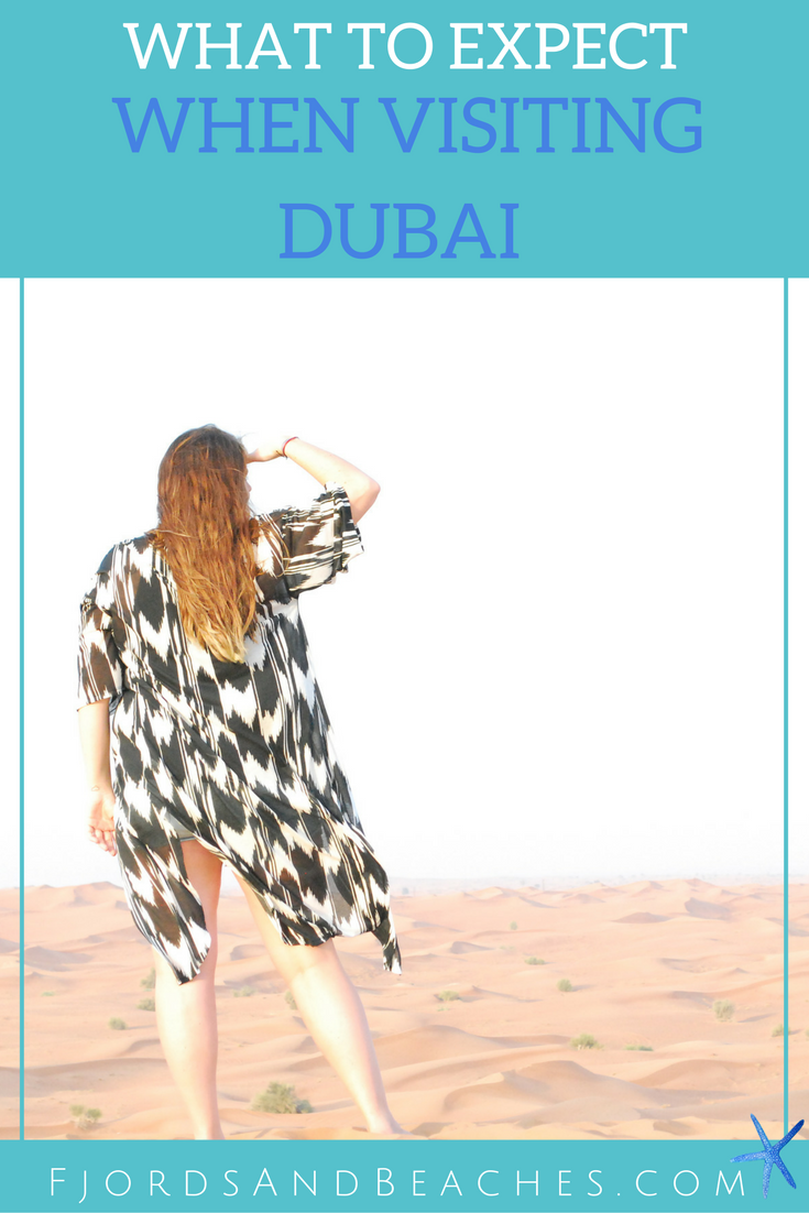 What to expect when visiting DUbai