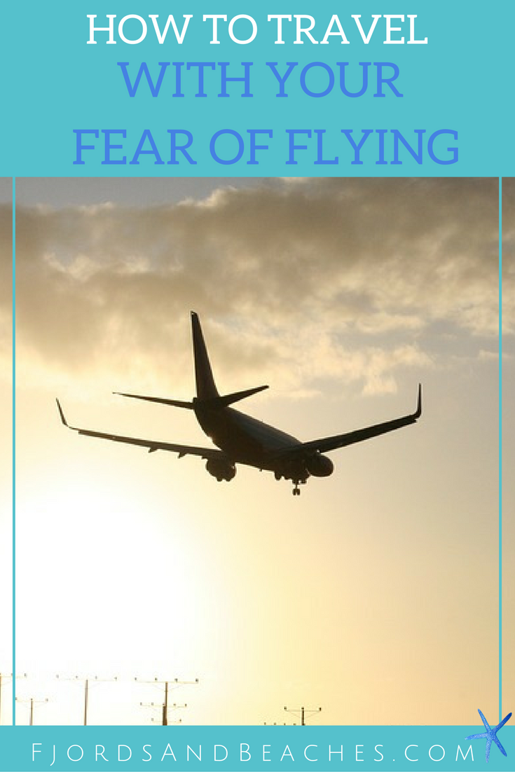 Traveling in spite of fear of flying