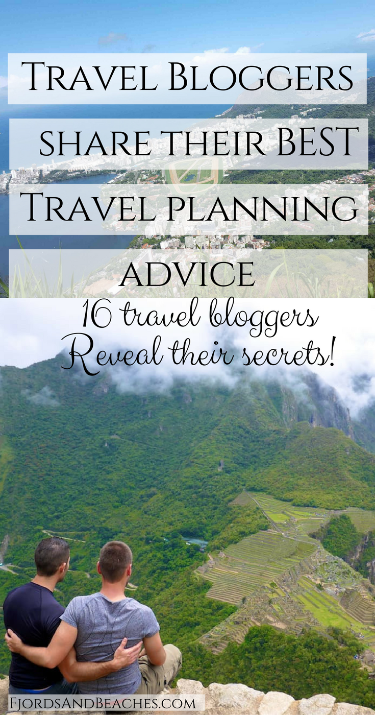 Travel Planning advice from Travel bloggers
