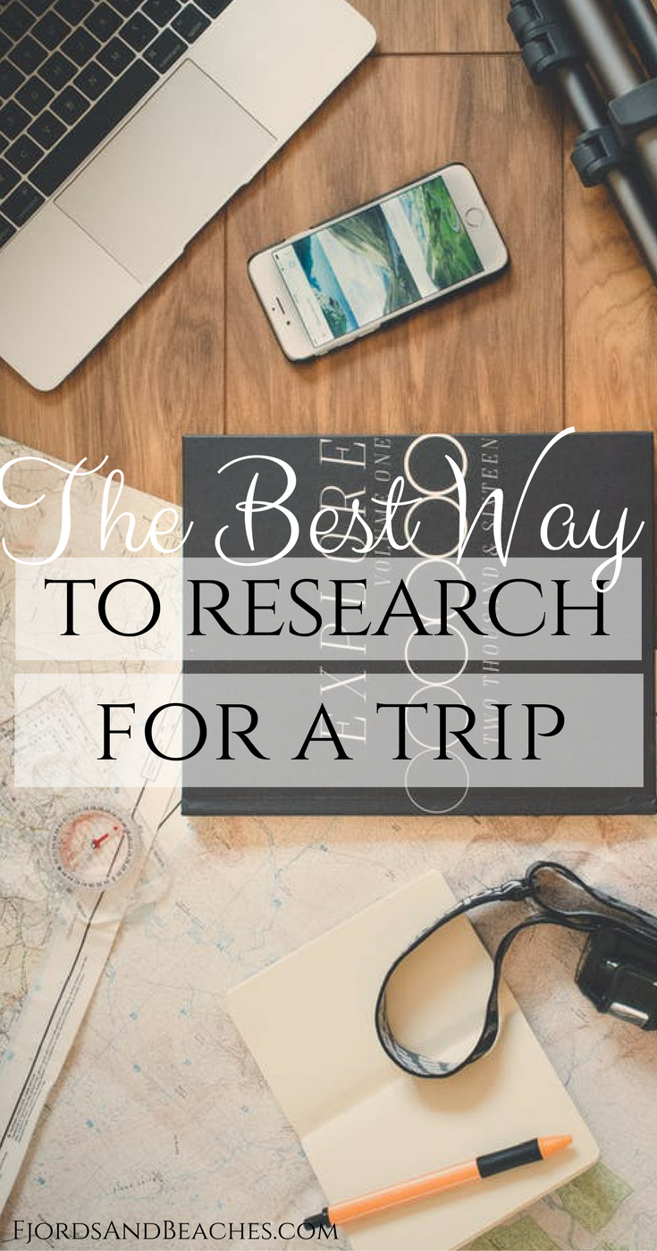 The Best Ways to Research for a Trip, How to travel research