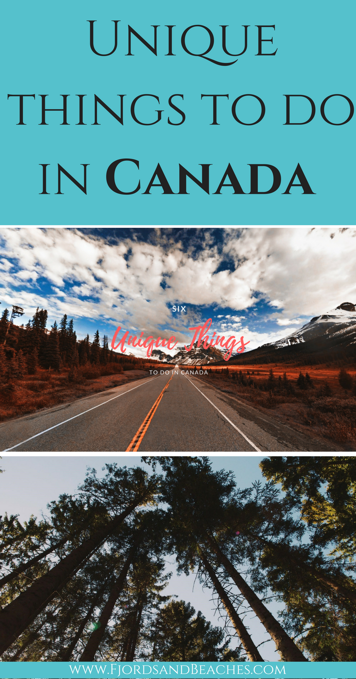Unique things to do in Canada