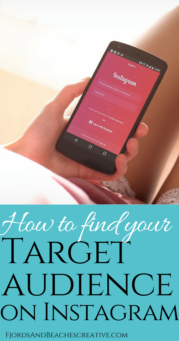 how to find your target audience on Instagram, instagram tips, instagram growth, grow your instagram