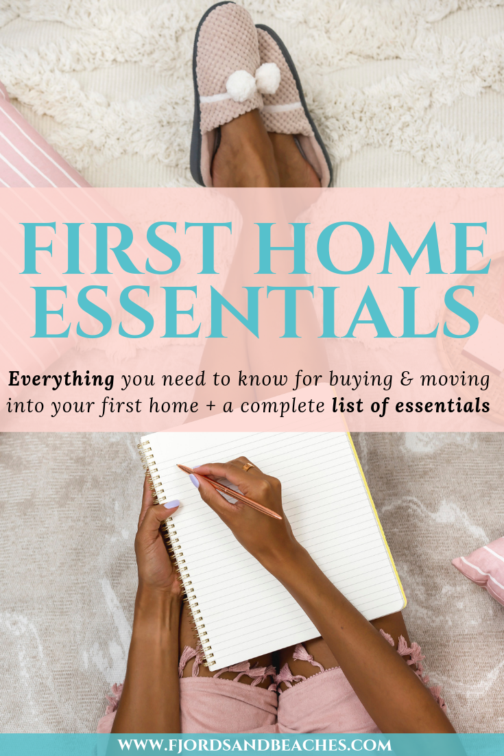 First Home Essentials Checklist: for Buying & Moving into your First